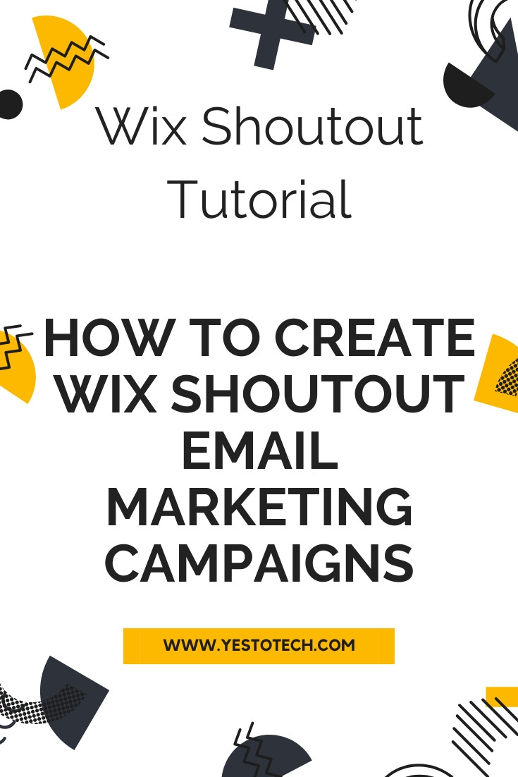 Wix Shoutout Tutorial: How To Create Wix Shoutout Email Marketing Campaigns To Add Newsletter In Wix | Yes To Tech