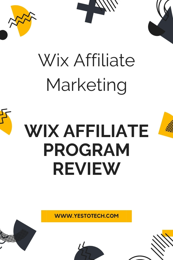 Wix Affiliate Marketing: Wix Affiliate Program Review | Yes To Tech