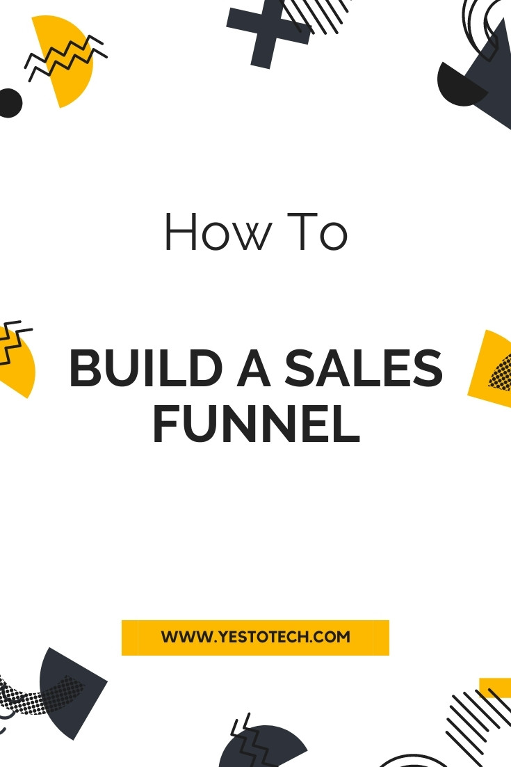 How To Build A Sales Funnel | Yes To Tech