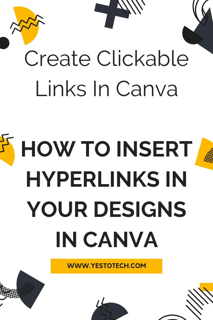 Create Clickable Links In Canva: How To Insert Hyperlinks In Your Designs In Canva   Yes To Tech