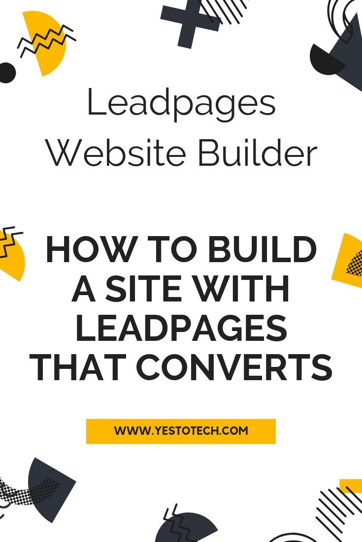 Leadpages Website Builder: How To Build A Site With Leadpages That Converts - Leadpages Sites