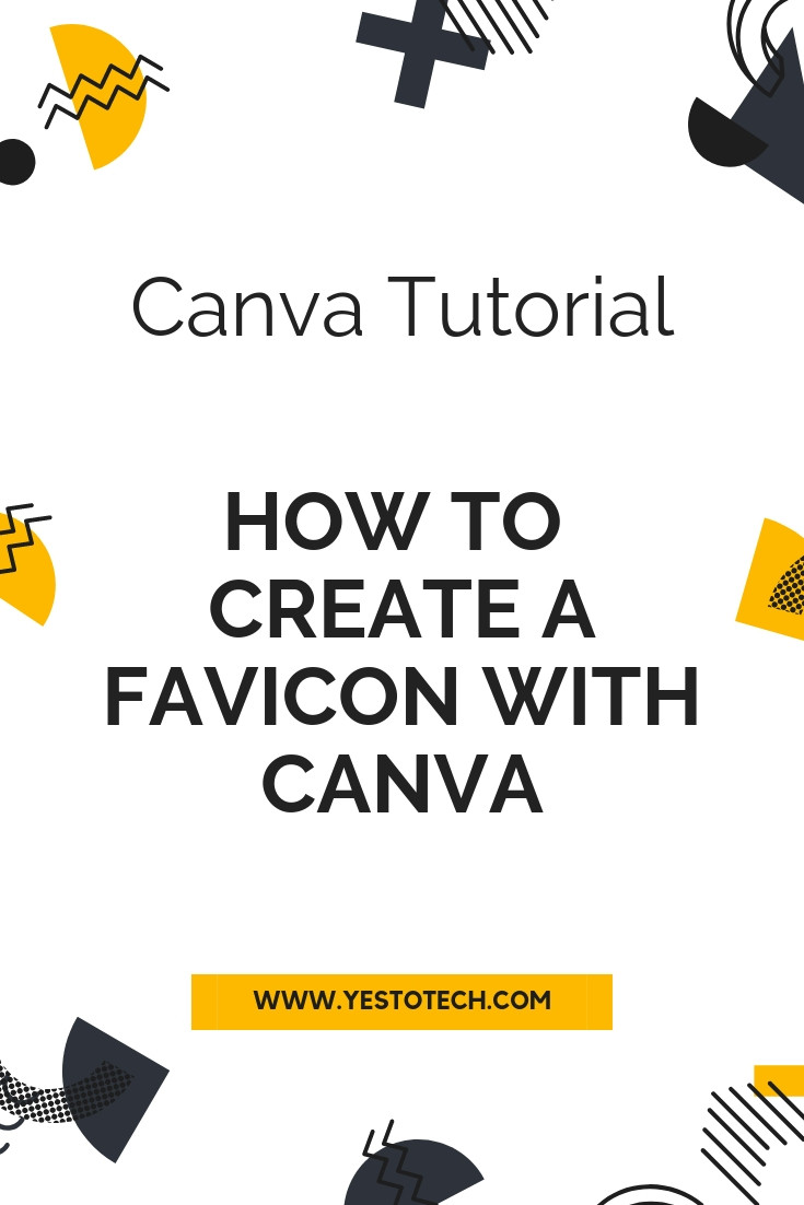 How To Create A Favicon With Canva | Yes To Tech