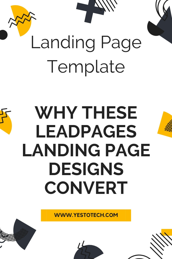 Landing Page Template: Why These Leadpages Landing Page Designs Convert | Yes To Tech