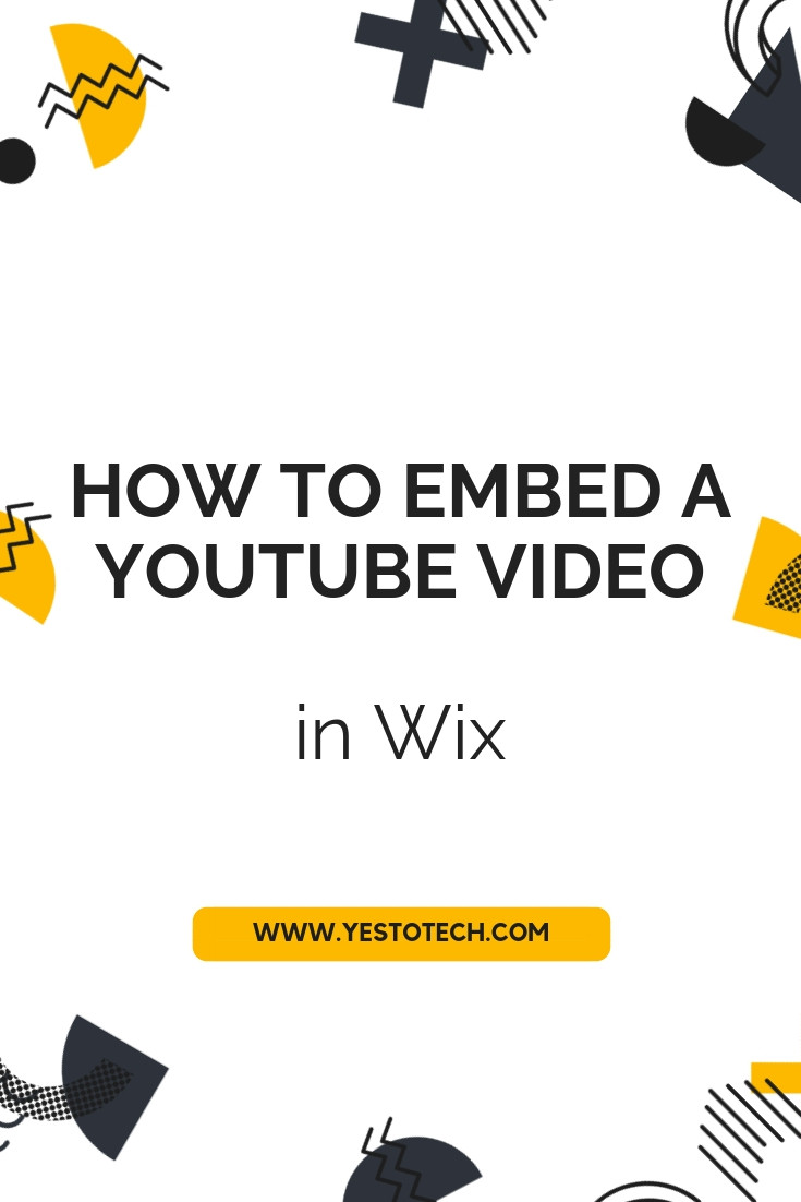 How To Embed A YouTube Video In Wix - Wix Tutorial - Yes To Tech