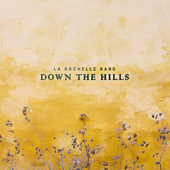 La Rochelle Band - Down_the_Hills600.jpg