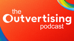 The Outvertising Podcast