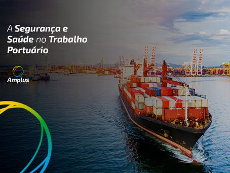 A Segurança e Saúde no Trabalho Portuário