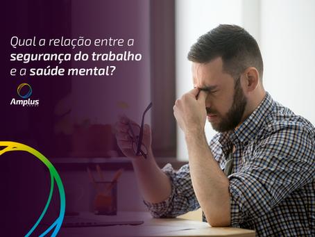 Qual a relação entre a segurança do trabalho e a saúde mental?