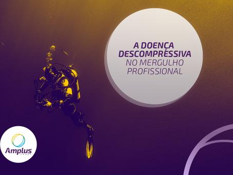 Doença Descompressiva: as medidas de prevenção para o mergulhador profissional