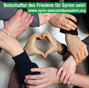 Botschafter des Friedens für Syrien sein!
