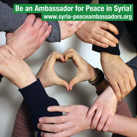 Be an Ambassador for Peace in Syria!