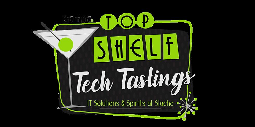 Top Shelf Tech Tastings - September