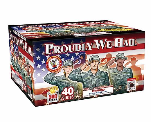 Proudly We Hail