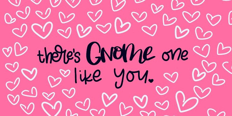 Gnome One Like You <3