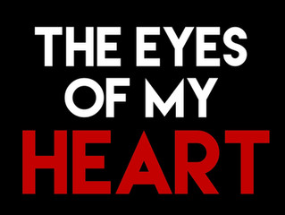 The Eyes of my Heart
