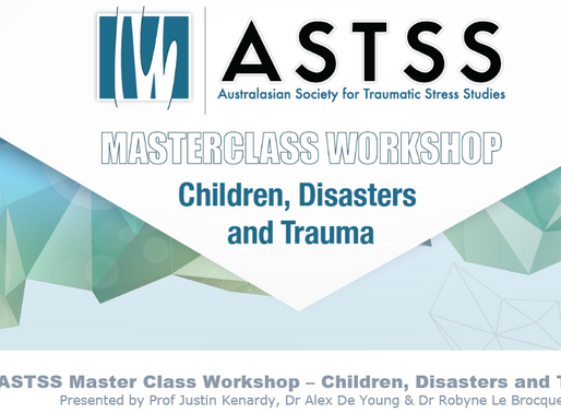 ASTSS Master Class Workshop - Children, Disasters and Trauma
