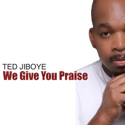 WE GIVE YOU PRAISE COVER 2.1
