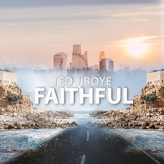 Ted Jiboye_Faithful album cover.jpg