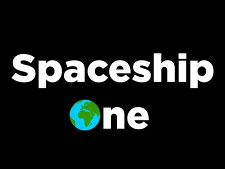 What is SpaceshipOne?