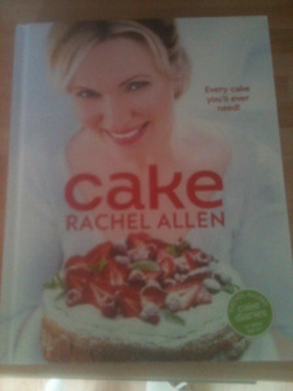 The fabulous Cake recipe book by Rachel Allen.