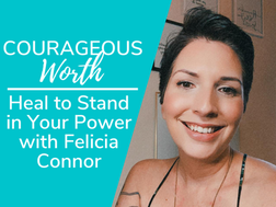 Heal to Stand in Your Power