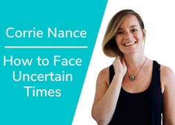 How to Face Uncertain Times