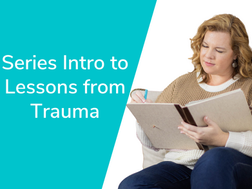 Lessons from Trauma