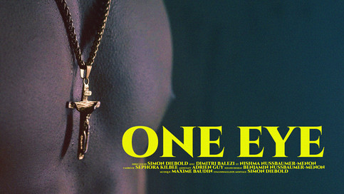 Court métrage - ONE EYE