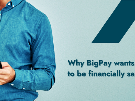 Why BigPay is all about your financial wellbeing   #LetsTalkMoney   BigPay