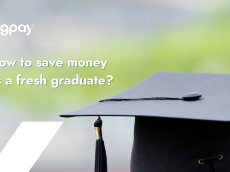 How to save money as a fresh graduate? | #LetsTalkMoney | BigPay