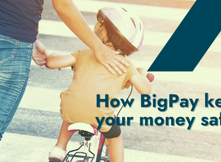 How BigPay keeps your money safe 👀