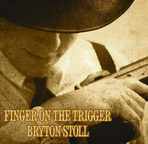 Finger on the Trigger Physical Album