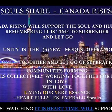 SOULS SHARE ~ CANADA RISES!