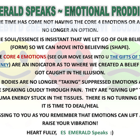EMERALD Speaks ~ EMOTIONAL PRODDING