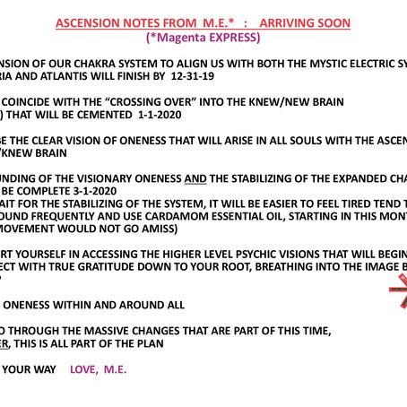 ASCENSION NOTES FROM M.E.*  :   ARRIVING SOON