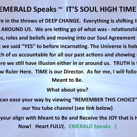 EMERALD Speaks ~ IT'S SOUL HIGH TIME