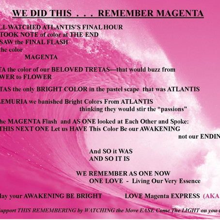 WE DID THIS . . . REMEMBER MAGENTA