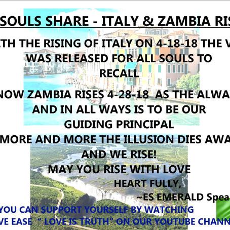 SOULS SHARE - ITALY & ZAMBIA RISES!