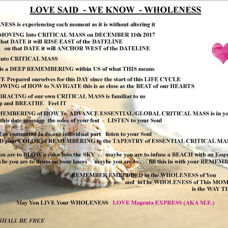 LOVE SAID . . . WE  KNOW  WHOLENESS