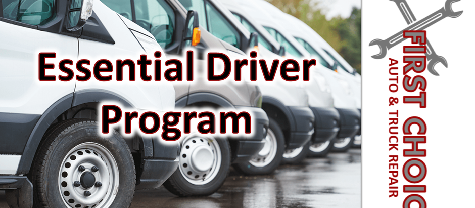 Essential Driver Program sponsored by First Choice Auto & Truck