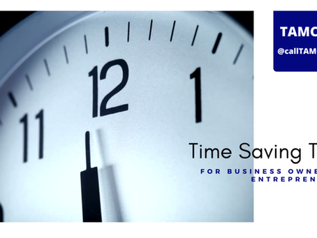 Time Saving Tips for Business Owners & Entrepreneurs