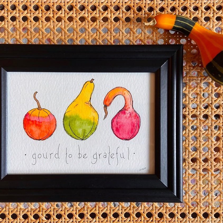 Gourd to Be Grateful Watercolor Workshop