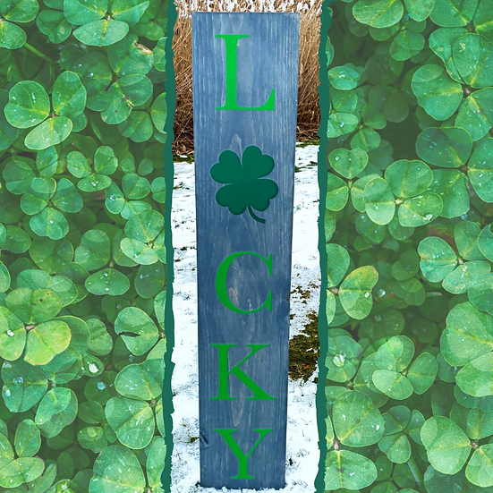 Made to Order Lucky Porch Sign