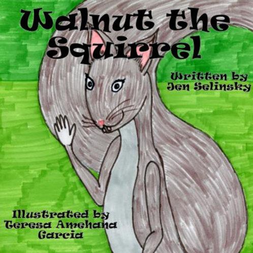 Selinsky, Jen - HARDBACK - Walnut the Squirrel