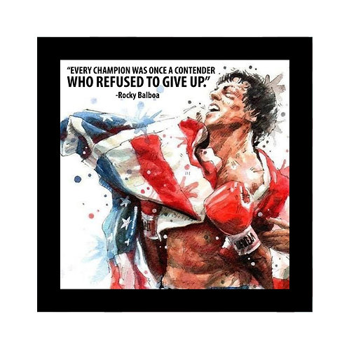 Every champion was once a contender rocky frame
