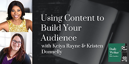 Using-Content-to-Build-Your-Audience-Kei