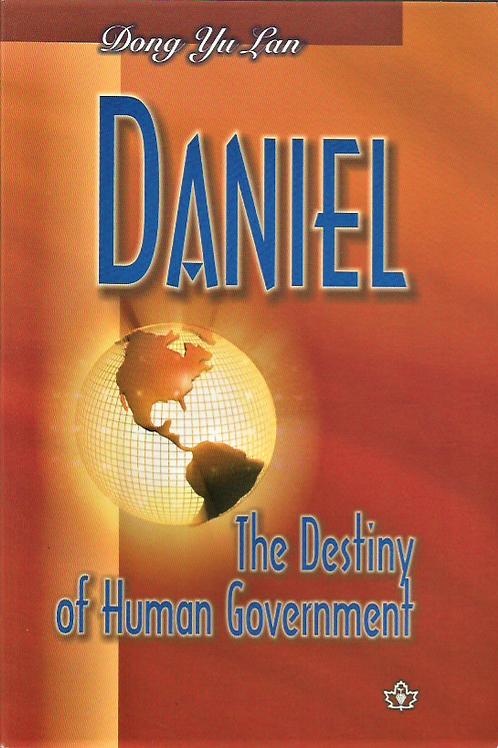 Daniel: The Destiny of  Human  Government