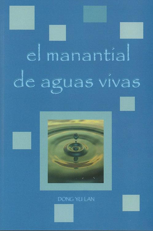 EL MANANTIAL DE AGUAS VIVAS