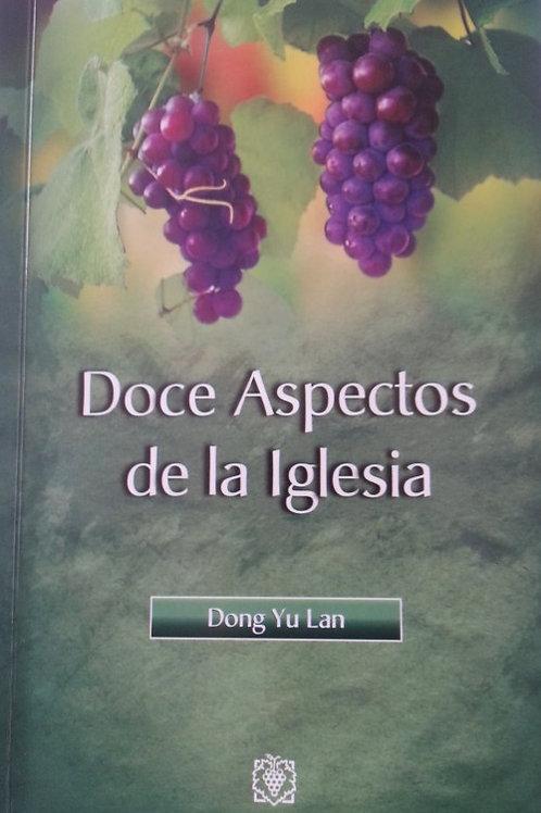 DOCE ASPECTOS DE LA IGLESIA