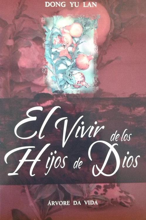 EL VIVIR DE LOS HIJOS DE DIOS